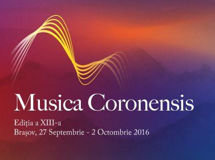 Musica Coronensis 2016 – Ediția a XIII-a